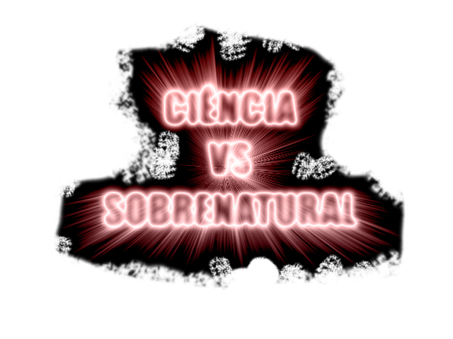 Ciencia Vs Sobrenatural