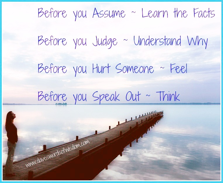 Before you assume, learn. | quotes and sayings ...