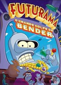 Futurama : O Grande Golpe de Bender + Legenda