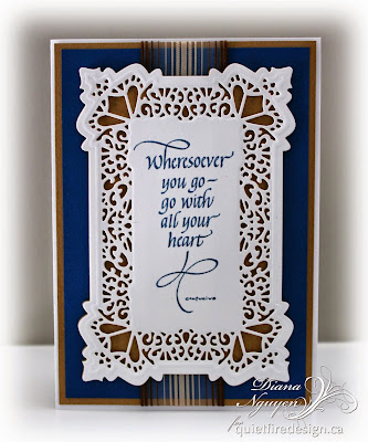 Quietfire Design, Wheresoever you go, Diana Nguyen, calligraphy, stamp, card