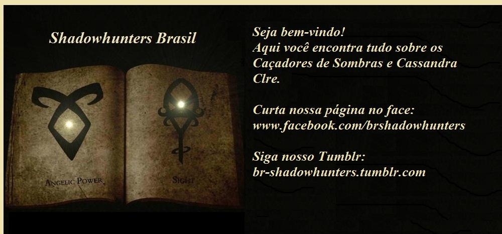 Shadowhunters Brasil