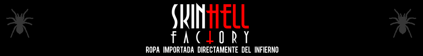 SKINHELL FACTORY