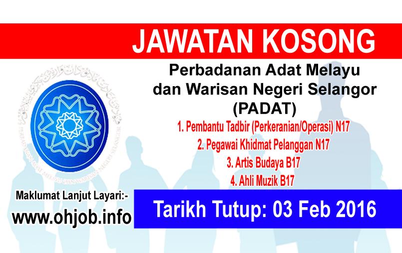 Jawatan Kerja Kosong Perbadanan Adat Melayu dan Warisan Negeri Selangor (PADAT) logo www.ohjob.info februari 2016