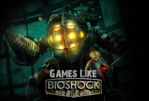 Games Like Bioshock, Bioshock