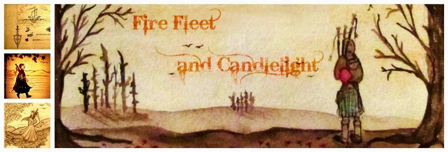 Fire, Fleet and Candlelight