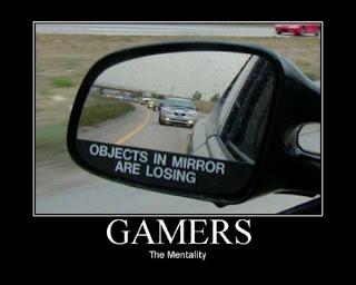 GAMERS The Mentality: Objects in mirror are losing. Rückspiegel