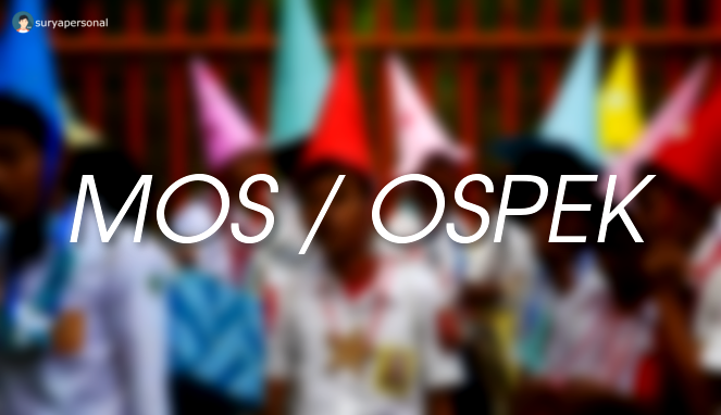 mos / ospek