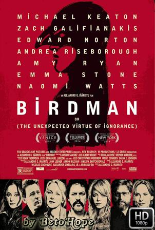 Birdman (La Inesperada Virtud De La Ignorancia) [1080p] [Latino-Ingles] [MEGA]