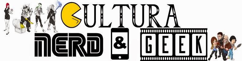 Cultura Nerd & Geek - CN&G