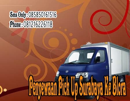 Penyewaan Pick Up Surabaya Ke Blora