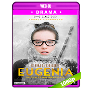 Eugenia (2017) WEB-DL 1080p Latino
