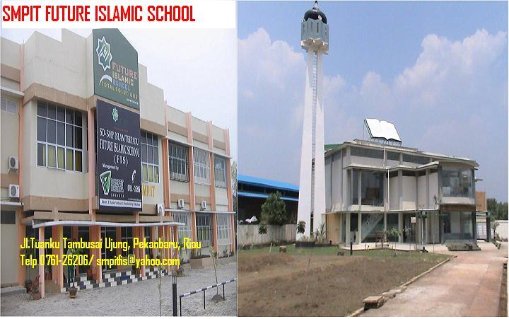 SMPIT FUTURE ISLAMIC SCHOOL
