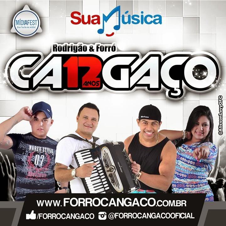 BAIXAR - FORRO CANGAÇO EM ARNEIROZ - CE - 11-07-2014