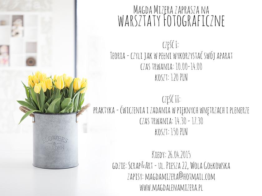http://magdamizera.blogspot.com/2015/03/warsztaty-fotograficzne.html