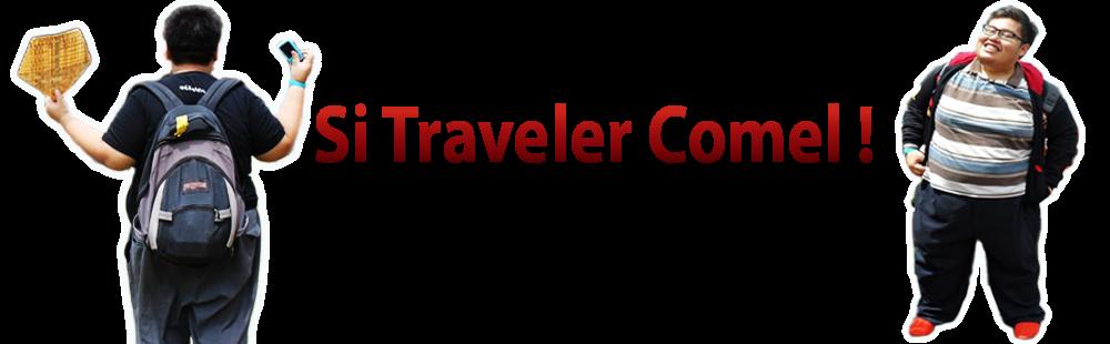 Si Traveler Comel!