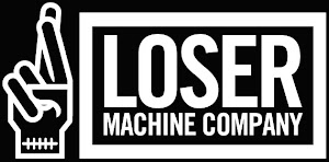 Loser Machine Co