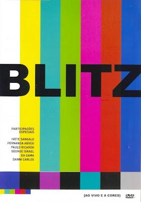 Blitz%2B %2BAo%2BVivo%2Be%2Ba%2BCores Download Blitz   Ao Vivo e a Cores   DVDRip Download Filmes Grátis
