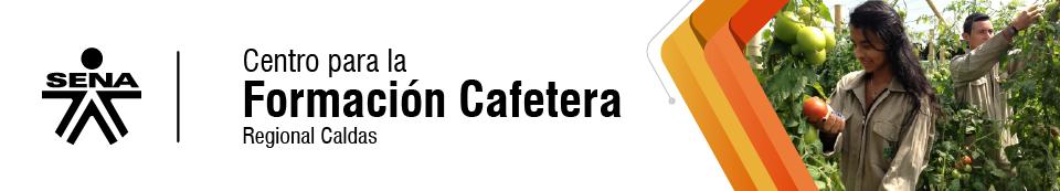 Centro para la Formación Cafetera - SENA Regional Caldas