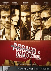 Baixar Assalto ao Banco Central - 2011
