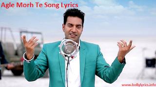 Agle Morh Te Lyrics – Kamal Heer