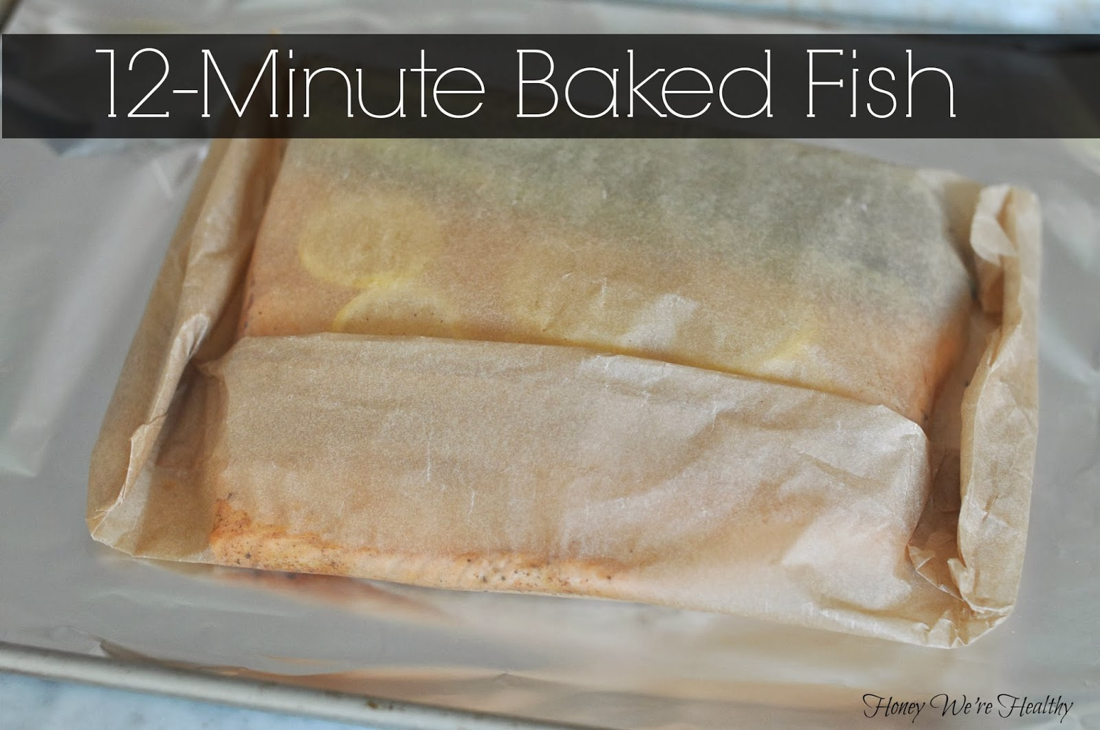 We're Healthy: Baked Fish in Parchment Paper // Fish en Papillote