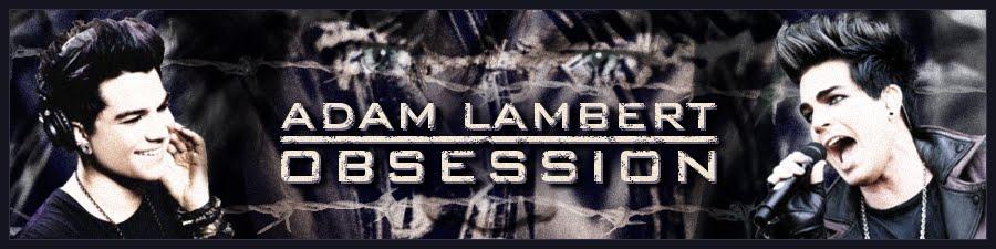 Adam Lambert Obsession