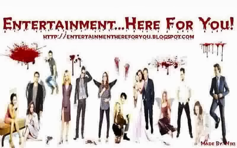 Entertainment...Here For You!