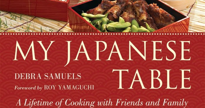 Foodiemommy my japanese table by debra samuels a for Asian cuisine sudbury