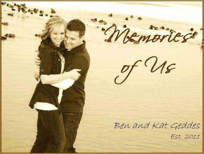 Memories of Us: Ben & Kat Geddes