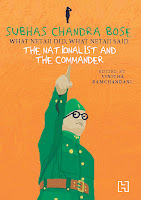 Books: Subhas Chandra Bose: The Nationalist and the Commander edited by Vinitha Ramchandani (Age: 10+)