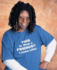 feministas são assim - atriz Whoopi Goldberg