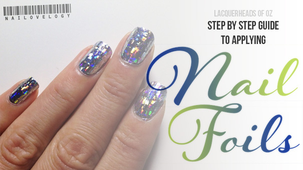 Tutorial: How to apply nail foils