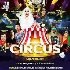 Vem aí, a festa mais esperada SUMMER PARTY CIRCUS.10 de junho, às 22h, Spaço Fest-Chácara do Iran.