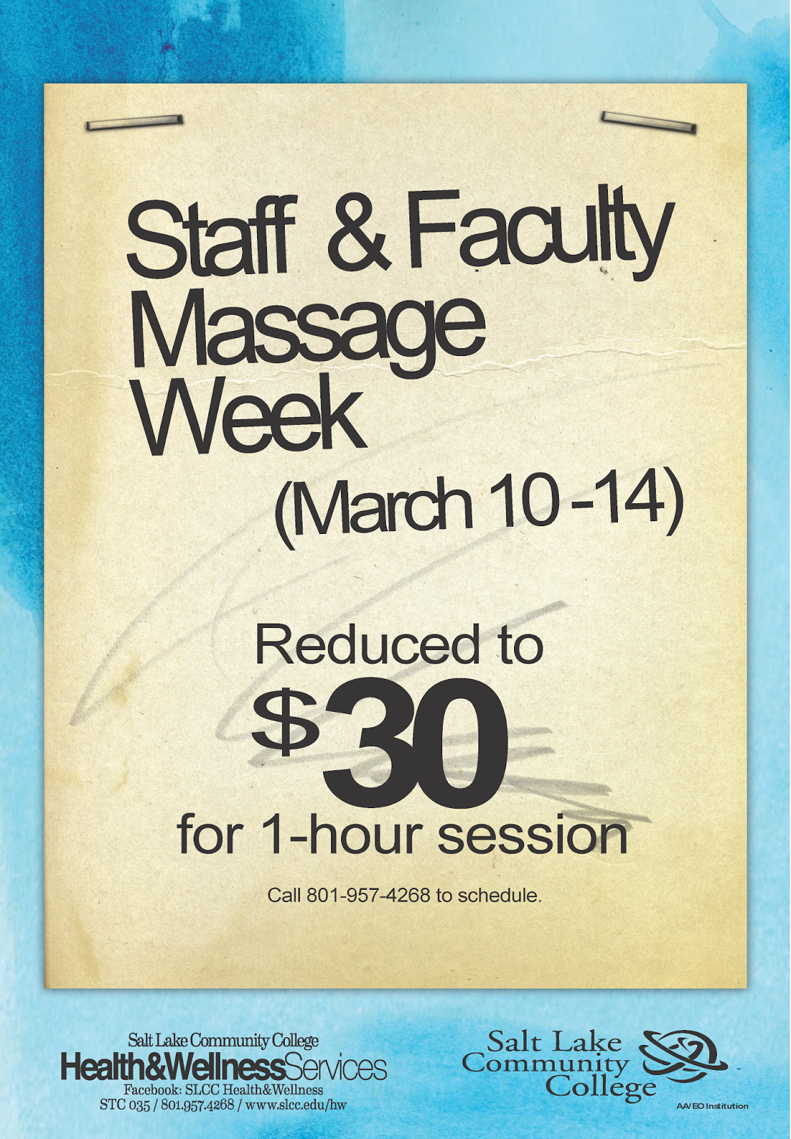 Staff and Faculty Massage Week: March 10-14 reduced to $30 for 1-hour session. Call 801-957-4268 to schedule.   Salt Lake Community College Health & Wellness Services. STC 035. (801) 957-4268.  Individuals who require ADA accommodations for this event, contact the Disability Resource Center at: (801) 957-4659.