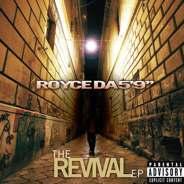 "Royce da 5'9"" - The Revival - EP Cover"
