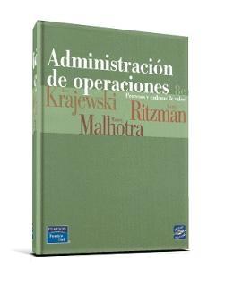 Administración de Operaciones, 8va Edición   Lee J. Krajewski, L. P. Ritzman, M. K. Malhotra