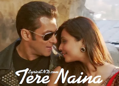 Tere Naina Lyrics - Jai Ho Movie Songs 2014 | Salman Khan