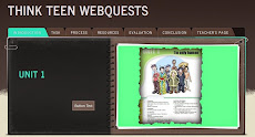 THINK TEEN WEBQUESTS
