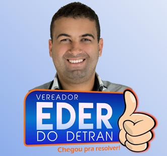 VEREADOR ÉDER DO DETRAN