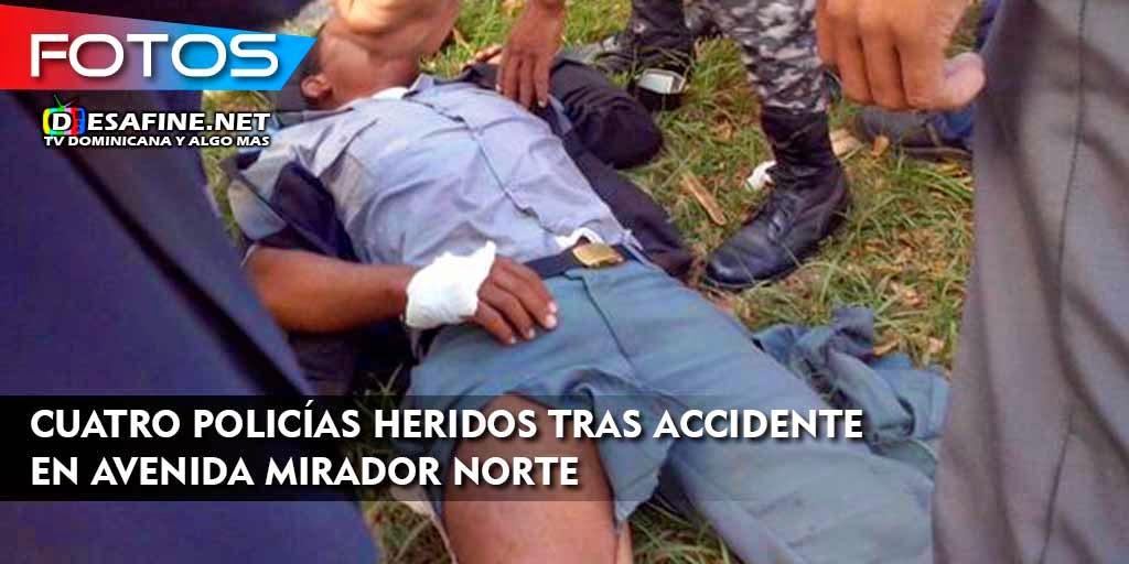 http://www.desafine.net/2015/02/cuatro-policias-heridos-tras-accidente-en-la-avenida-mirador-norte.html