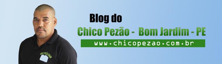 Chico Pezão Bom Jardim - PE