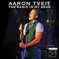 RECENT MEDIA REVIEW: Aaron Tveit: The Radio in My Mind