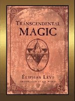Transcendental Magic, Its Doctrine and Ritual
