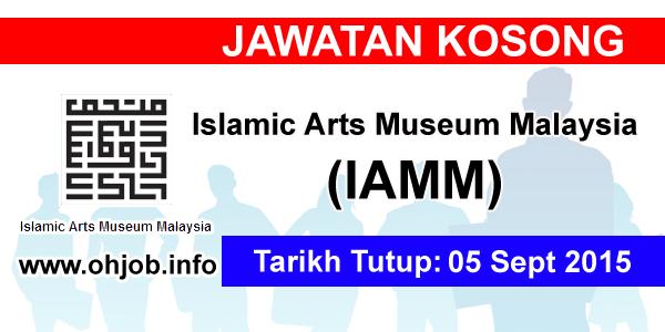 Jawatan Kerja Kosong Islamic Arts Museum Malaysia (IAMM) logo www.ohjob.info september 2015
