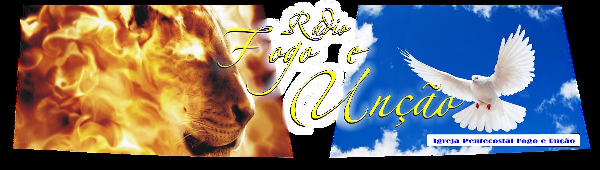 Radio Fogo e Unção