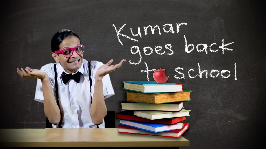 Kumar Goes Back To School