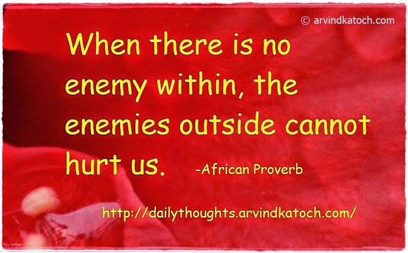 motivation, Quote, Daily Thought, enemy, hurt, African, Proverb