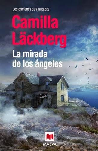 La mirada de los ángeles -- Camilla Läckberg
