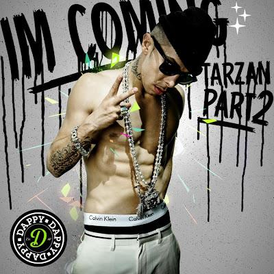 Dappy - I'm Coming (Tarzan Part 2) Lyrics