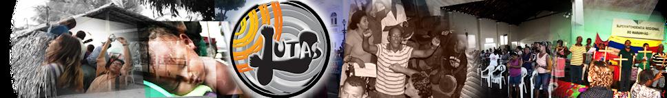 Lutas: São Luís